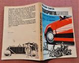 Transportul modern (o competitie continua).Editura Albatros, 1989 - Traian Canta