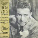 AS - RECITAL GEORGE VRACA - PE LANGA PLOPII FARA SOT/SCRISOAREA A III- A (VINIL)