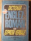 DICTIONAR ENGLEZ-ROMAN DE EXPRESII VERBALE (CU EXERCITII APLICATIVE)-ILEANA GALEA, IRINA CRIVEANU, ANGELA IVAS,