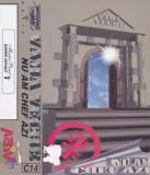 Caseta audio: Vama Veche - Nu am chef azi ( 1997, originala, stare foarte buna ), Casete audio