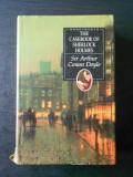 SIR ARTHUR CONAN DOYLE - THE CASEBOOK OF SHERLOCK HOLMES (1995, limba engleza)