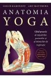 Anatomia Yoga - Leslie Kaminoff, Amy Matthews