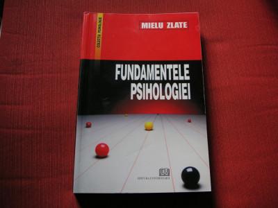 Fundamentele psihologiei - Mielu Zlate foto