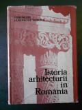 GHEORGHE CURINSCHI VORONA - ISTORIA ARHITECTURII IN ROMANIA