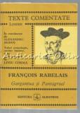 Cumpara ieftin Gargantua Si Pantagruel - Francois Rabelais