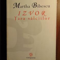 Izvor. Tara salciilor - Martha Bibescu (2000)