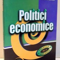 POLITICI ECONOMICE de CORALIA ANGELESCU si ILEANA STANESCU , VOL I , 2001