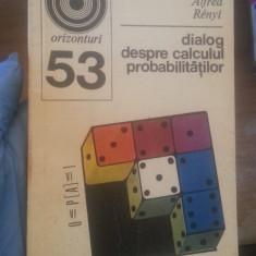 Dialog despre calculul probabilitatilor – Alfred Renyi