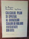 CALCULUL PLAN SI SPATIAL AL GRINZILOR CAILOR DE RULARE-D.MATEESCU