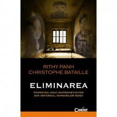 Eliminarea - Rithy Panh, Christophe Bataille