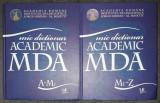 Academia Romana - MDA Mic dictionar academic (vol. I - II)