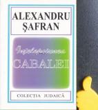 Intelepciunea Cabalei Alexandru Safran