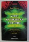 VIETI ANTERIOARE CELEBRE de STEVE BURGESS , 2011