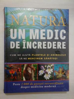 NATURA UN MEDIC DE INCREDERE - Reader's Digest foto