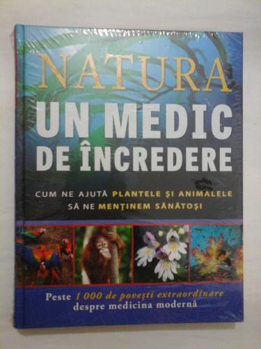 NATURA UN MEDIC DE INCREDERE - Reader's Digest