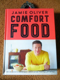 Jamie Oliver - COMFORT FOOD, 100 de retete esentiale (limba rom.), STARE: NOU!