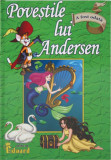 Povestile lui Andersen   Hans Christian Andersen