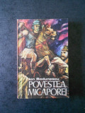 ION BODUNESCU - POVESTEA MICAPOREI