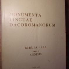 MONUMENTA LINGUAE DACOROMANORUM BIBLIA 1688 PARS I GENESIS - COLECTIV
