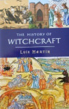 The History of Witchcraft  -  Lois Martin