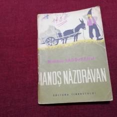 TRAISTA CU POVESTI - MIHAIL SADOVEANU IANOS NAZDRAVAN