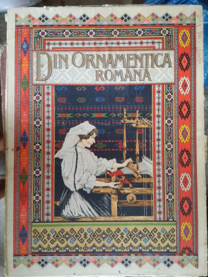 DIN ORNAMENTICA ROMANA, ALBUM DE BRODERII SI TESATURI ROMANESTI DE DIMITRIE COMSA foto