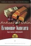 Economie Bancara - Vasile Cocris, Dan Chirlesan