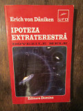 Ipoteza extraterestră: dovezile mele - Erich von Daniken