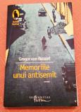 Memoriile unui antisemit. Editura Humanitas, 2008 - Gregor von Rezzori