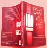Dalai Lama: Despre fericire, viata si multe altele-Conversatii cu Rajiv Mehrotra, Curtea Veche, 2010