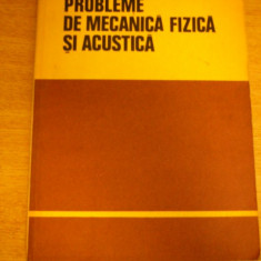 RWX 56 - PROBLEME DE MECANICA FIZICA SI ACUSTICA - ED 1981