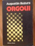 Orgolii - Augustin Buzura ,301246, 1977