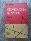 Istoriologia Filozofiei Studii - Ion Banu ,534248
