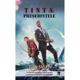 Tinta: Presedintele, Dan Smith