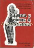 Cumpara ieftin Atasamentul Si Proiectia Sa Comportamentala - Gheorghe Scripcaru