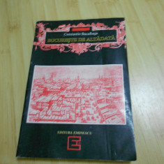 CONSTANTIN BACALBASA--BUCURESTII DE ALTADATA