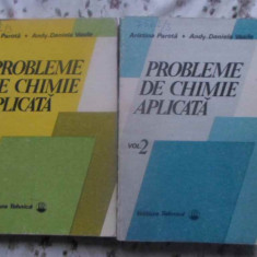 PROBLEME DE CHIMIE APLICATA VOL.1-2 - ARISTINA PAROTA, ANDY-DANIELA VASILE
