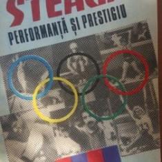 Steaua. Performanta si prestigiu - Cristian Topescu, Octavian Vintila