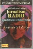 Cumpara ieftin Jurnalism Radio - Eugenia Grosu Popescu
