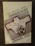 CONSPIRATIA ZAPEZII - JOSE AUGUSTO SEARA (DEDICATIE ,AUTOGRAF )