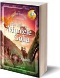 Povești de pe Muntele Golia (Vol.1) Saga Povești de pe Muntele Golia