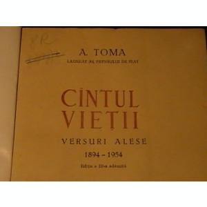CINTUL VIETII-VERSURI ALESE-1894-1954-A. TOMA-530 PG-