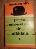 Presa Umoristica De Altadata - Constanta Trifu ,530395