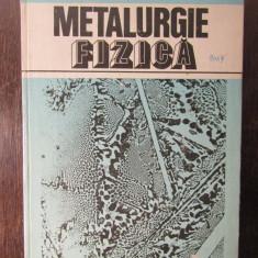 METALURGIE FIZICA-NICOLAE GERU