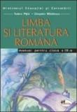 Limba si literatura romana. Manual clasa a III-a/Cleopatra Mihailescu, Tudora Pitila