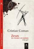 Zeus nu moare niciodată (roman rapid)