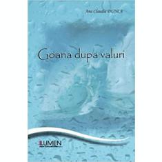 Goana dupa valuri - Claudia DUNCA