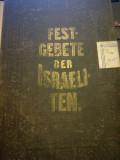 Iudaica Festgebete der Israeliten, ebraica-germana, trad. Stern, Wien 1862