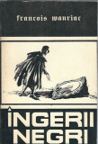 Ingerii negri - Francois Mauriac
