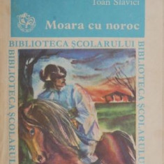 Moara cu noroc – Ioan Slavici